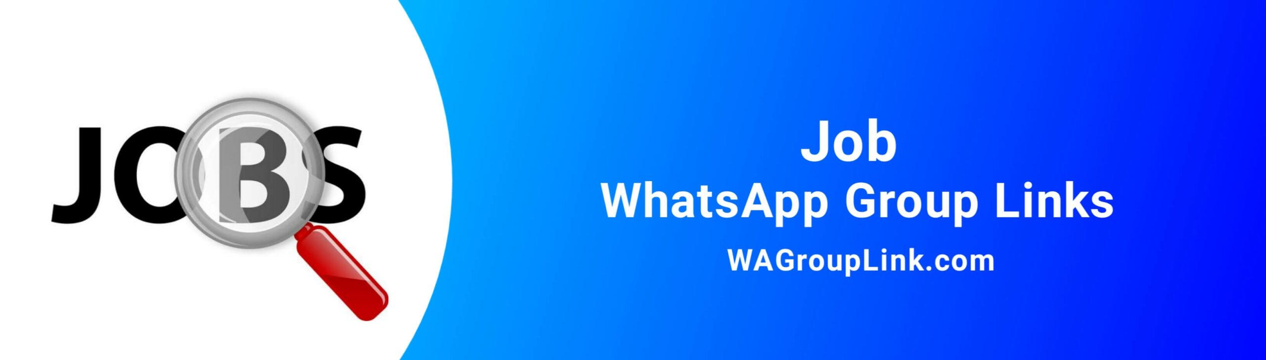 Job WhatsApp Group Links