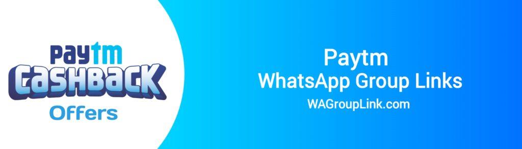 Paytm WhatsApp Group Links